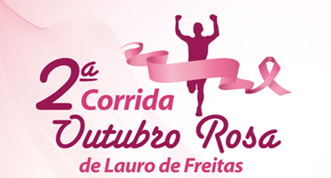 2º Corrida Outubro Rosa de Lauro de Freitas